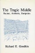 Tragic Middle Racine, Aristotle, Euripides
