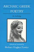 Archaic Greek Poetry An Anthology