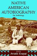 Native American Autobiography An Anthology