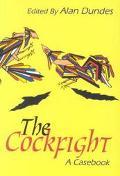 Cockfight A Casebook