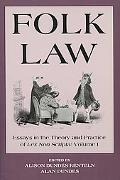 Folk Law Essays in the Theory and Practice of Lex Non Scripta