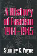 History of Fascism, 1914-1945