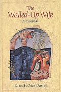 Walled-Up Wife A Casebook