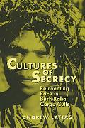 Cultures of Secrecy Reinventing Race in Bush Kaliai Cargo Cults