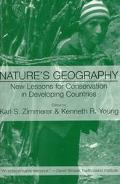 Nature's Geography New Lessons for Conservation in Developing Countries