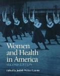 Women and Health in America Historical Readings