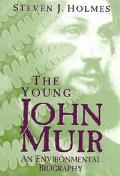 Young John Muir An Environmental Biography