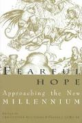 Fearful Hope Approaching the New Millennium