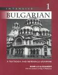 Intensive Bulgarian A Textbook and Reference Grammar