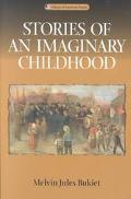Stories of an Imaginary Childhood