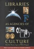 Libraries As Agencies of Culture