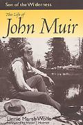 Son of the Wilderness The Life of John Muir