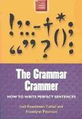 Grammar Crammer How to Write Perfect Sentences