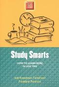 Study Smarts How to Learn More in Less Time
