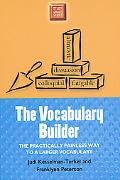 Vocabulary Builder The Practically Painless Way to a Larger Vocabulary