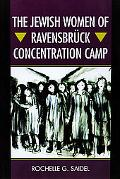 Jewish Women of Ravensbruck Concentration Camp