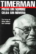 Preso Sin Nombre, Celda Sin Numero / Prisoner Without Name, Cell Without Number