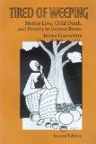Tired of Weeping: Mother Love, Child Death, and Poverty in Guinea-Bissau (Women in Africa an...
