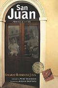 San Juan Memoir of a City