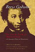 Uncensored Boris Godunov The Case For Pushkin's Original Comedy