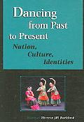 Dancing from Past to Present Nation, Culture, Identities