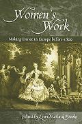 Women's Work Making Dance in Europe before 1800