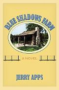 Blue Shadows Farm: A Novel