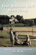 Four Russian Serf Narratives (Wisconsin Studies in Autobiography)