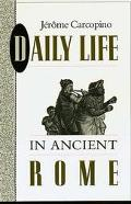 DAILY LIFE IN ANCIENT ROME (P)