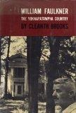 William Faulkner: The Yoknapatawpha Country