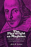 Playwright as Magician: Shakespeare's Image of the Poet in the English Public Theater