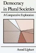 Democracy in Plural Societies A Comparative Exploration