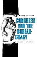 Congress and the Bureaucracy