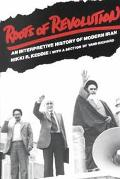 Roots of Revolution: An Interpretive History of Modern Iran