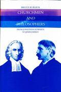 Churchmen and Philosophers: From Jonathan Edwards to John Dewey