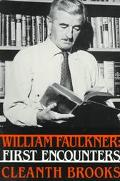 William Faulkner First Encounters