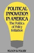 Political Innovation in America