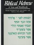 Biblical Hebrew A Text and Workbook