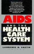 AIDS and the Health Care System