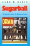 Sugarball The American Game, the Dominican Dream