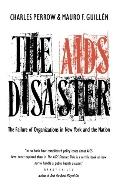 AIDS Disaster The Failure of Organizations in New York and the Nations