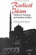 Radical Islam Medieval Theology & Modern Politics