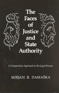 Faces of Justice and State Authority A Comparative Approach to the Legal Process