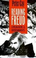 Reading Freud: Explorations and Entertainments - Peter Gay - Paperback