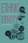 Ethnic Identity The Transformation of White America