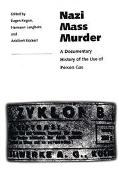 Nazi Mass Murder by Poison Gas: A Documentary Account - Eugen Kogon - Hardcover