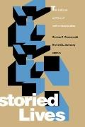 Storied Lives The Cultural Politics of Self-Understanding