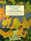 Primitivism,cubism,abstraction