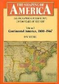 Shaping of America A Geographical Perspective on 500 Years of History  Continental America, ...