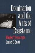 Domination and the Arts of Resistance Hidden Transcripts